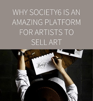selling arts on society6 to make money